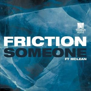 Friction – Someone EP (ya disponible)