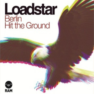 Loadstar – Berlin/Hit The Ground