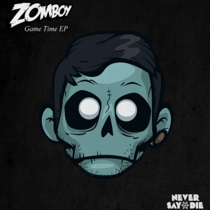 Zomboy – Game Time EP