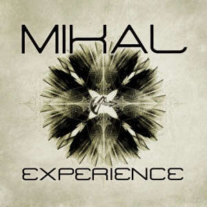 Mikal – Experience/Take You Away