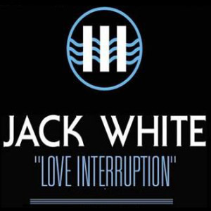 Jack White – Love Interruption (video)