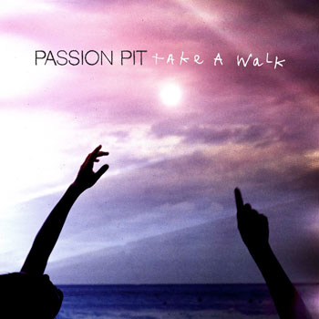 Passion Pit – Take A Walk (video)