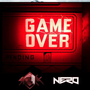 Skrillex & Nero – Game Over