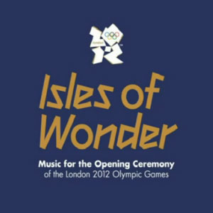 Isles Of Wonder, música de Londres 2012