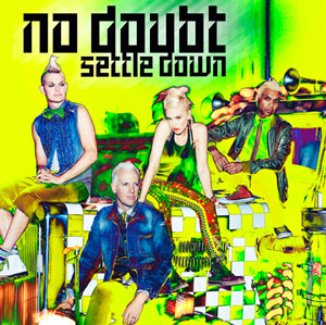 No Doubt – Settle Down (nuevo video)