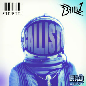 ETC!ETC! & Brillz – Callisto (free download)
