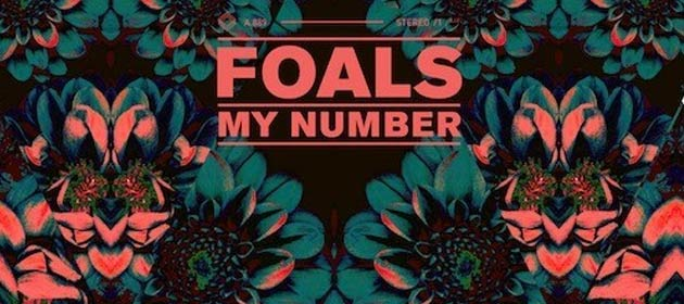 Foals-My-Number-Hot-Chip-Remix