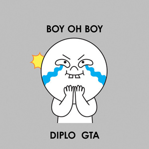 Diplo & GTA – Boy Oh Boy (free download)