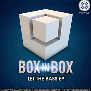 Boxinbox – Let The Bass EP