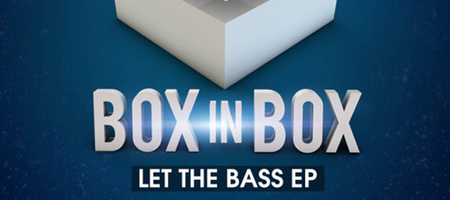 Boxinbox-Let-The-Bass-EP