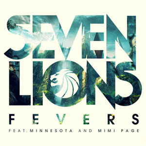 Seven Lions – Fevers (free download)