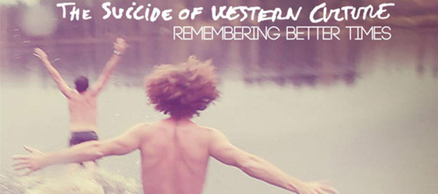 The Suicide Of Western Culture, video + free remixes