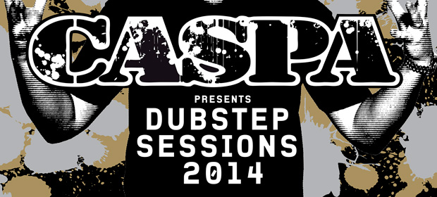 Caspa Presents Dubstep Sessions 2014