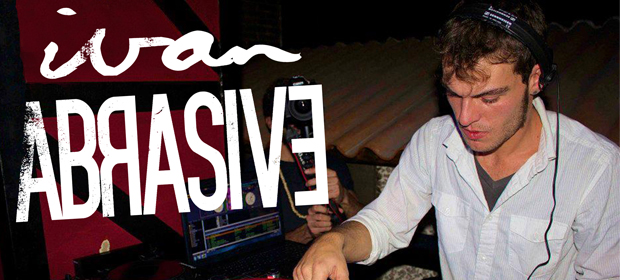Podcast#027 by Ivan Abrasive