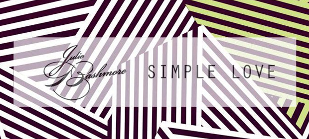 """Simple Love"", primer single del álbum debut de Julio Bashmore"