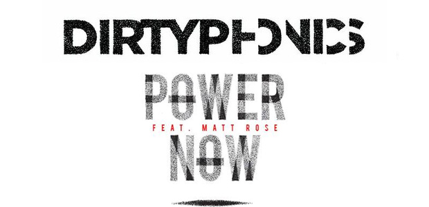 Descarga gratis: Dirtyphonics – Power Now