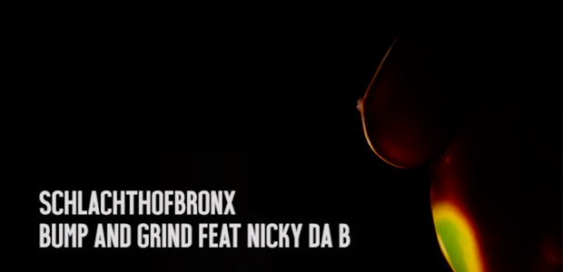 Schlachthofbronx comparte vídeo de Bump and Grind ft. Nicky Da B