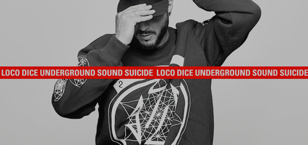 Review: Loco Dice – Underground Sound Suicide