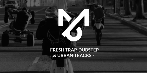 Playlist: Fresh Trap, Dubstep & Urban Tracks